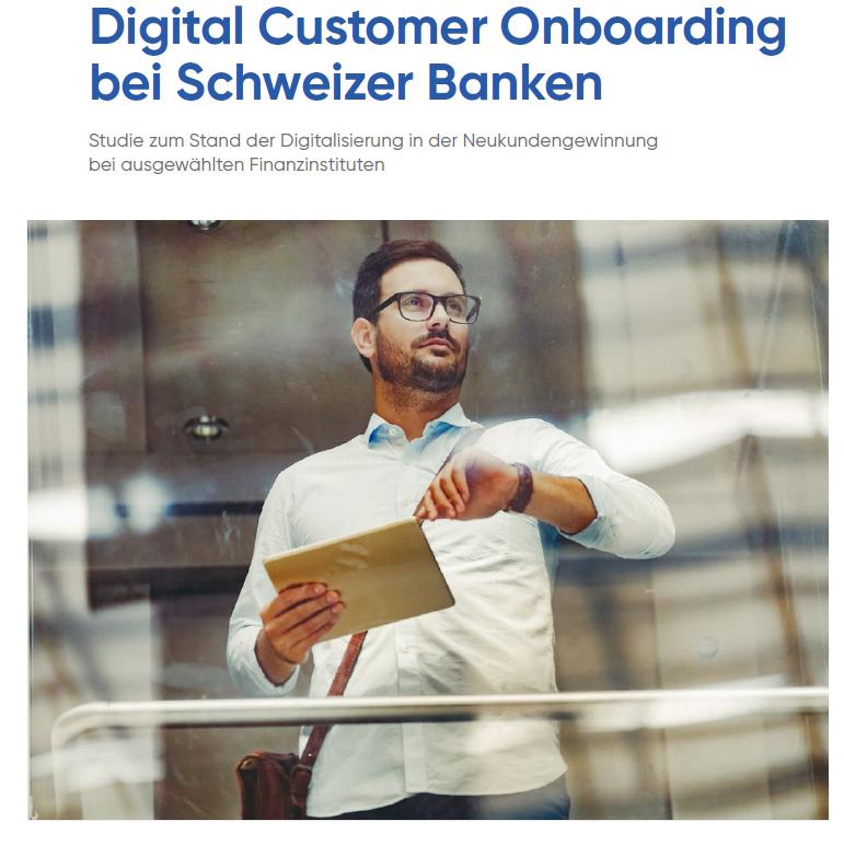 Digital Customer Onboarding at Swiss Banks